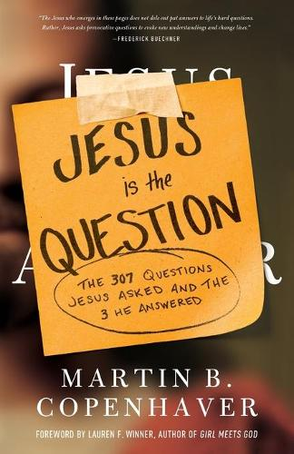Jesus Is the Question (Paperback)
