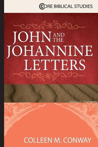 John and the Johannine Letters (Paperback)