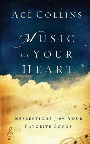 Music for Your Heart: Reflections from Your Favorite Songs (Paperback)