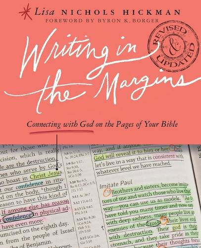 Writing in the Margins: Connecting with God on the Pages of Your Bible (Paperback)