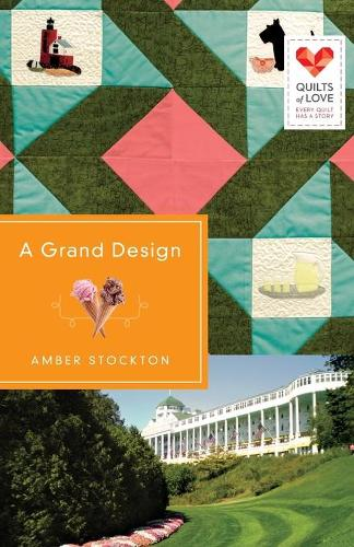 A Grand Design - Quilts of Love (Paperback)
