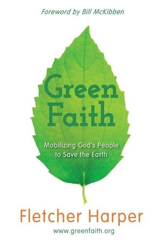 Greenfaith: Mobilizing God's People to Save the Earth (Paperback)