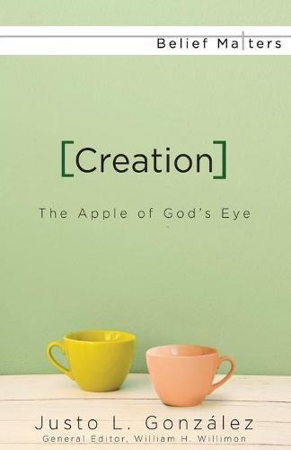Creation: The Apple of God's Eye (Paperback)