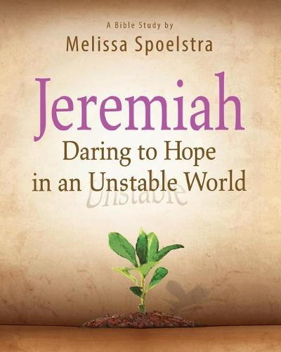 Jeremiah, Participant Book: Daring to Hope in an Unstable World (Paperback)