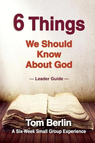 6 Things We Should Know about God (Paperback)