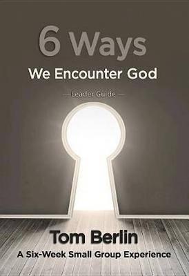6 Ways We Encounter God (Paperback)