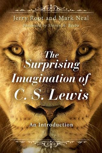 The Surprising Imagination of C.S. Lewis: An Introduction (Paperback)