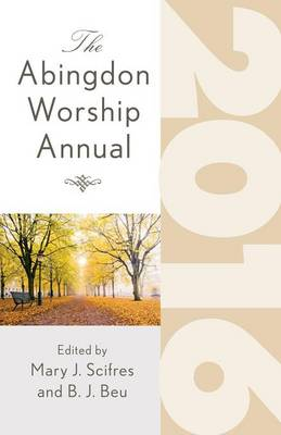 The Abingdon Worship Annual 2016 (Paperback)
