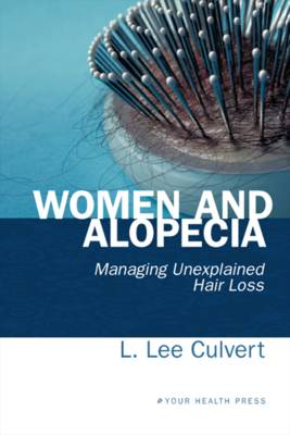 Women and Alopecia: Managing Unexplained Hair Loss (Paperback)