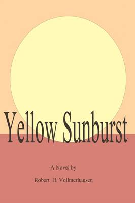Yellow Sunburst (Paperback)