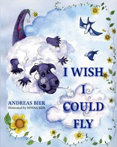 I Wish I Could Fly (Paperback)