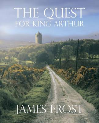 The Quest for King Arthur (Paperback)