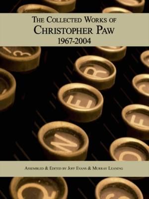 The Collected Works of Christopher Paw 1967-2004 (Paperback)