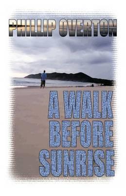 A Walk Before Sunrise (Paperback)