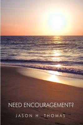 Need Encouragement? (Paperback)
