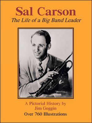 Sal Carson: The Life of a Big Band Leader (Paperback)