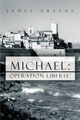 Michael: Operation Liberte' (Paperback)