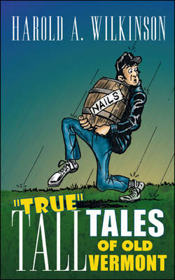True Tall Tales of Old Vermont (Paperback)