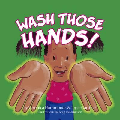 Wash Those Hands (Paperback)