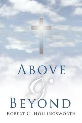 ABOVE and BEYOND (Hardback)