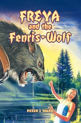 Freya and the Fenris-Wolf (Hardback)