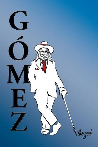 Gomez the God (Paperback)