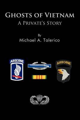 Ghosts of Vietnam: A Private's Story (Paperback)