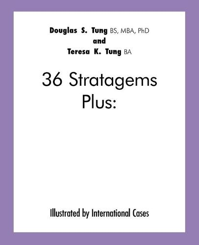 36 Stratagems Plus: Illustrated by International Cases (Paperback)