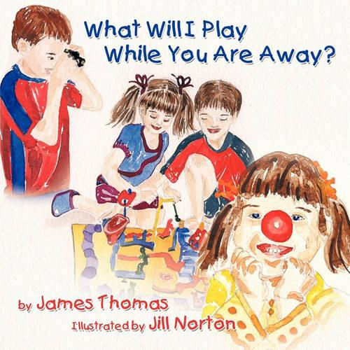 What Will I Play While You Are Away? (Paperback)