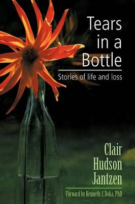 Tears in a Bottle: Stories of Life and Loss (Paperback)