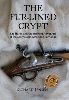 The Fur-Lined Crypt (Hardback)