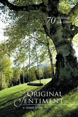 The Original Sentiment: 70 Inspiring Love Letters (Paperback)