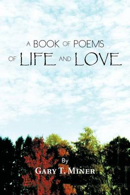 A Book of Poems of Life and Love (Paperback)