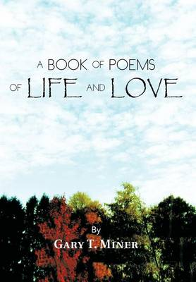 A Book of Poems of Life and Love (Hardback)