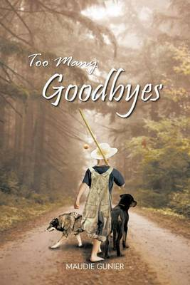 Too Many Goodbyes (Paperback)
