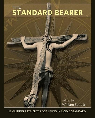 THE Standard Bearer (Paperback)