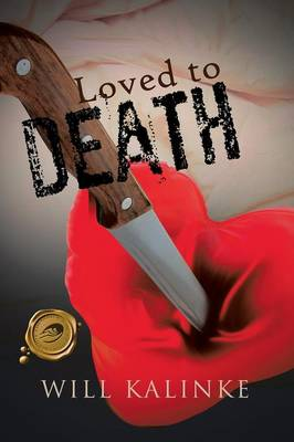 Loved to Death (Paperback)