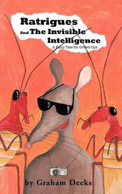 Ratrigues and the Invisible Intelligence (Hardback)