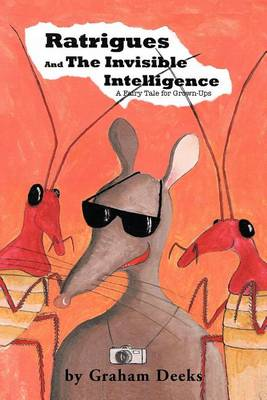 Ratrigues and the Invisible Intelligence (Paperback)