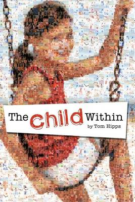The Child Within: Original Poems About Poetry (Paperback)