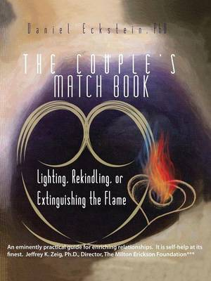 The Couple's Match Book: Lighting, Rekindling, or Extinguishing the Flame (Paperback)