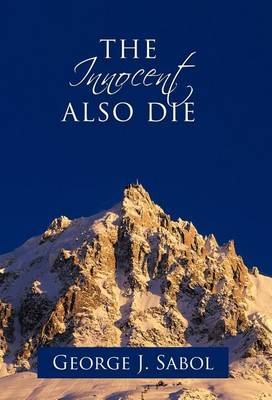 The Innocent Also Die (Hardback)