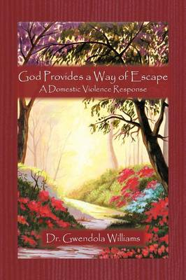 God Provides a Way of Escape: A Domestic Violence Response (Paperback)