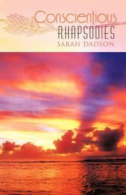 Conscientious Rhapsodies (Paperback)