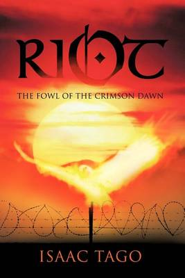 Riot: The Fowl of the Crimson Dawn (Paperback)