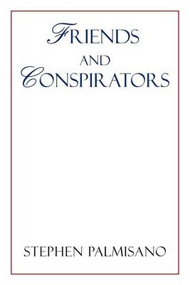 Friends and Conspirators (Paperback)
