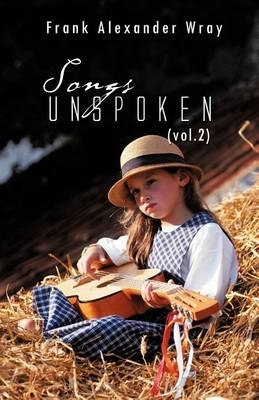 SONGS UNSPOKEN (vol.2) (Paperback)