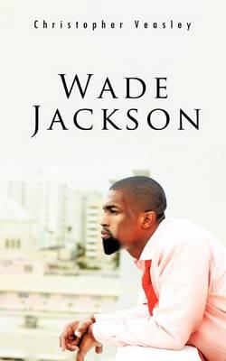 Wade Jackson (Paperback)
