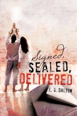 Signed, Sealed, Delivered (Paperback)