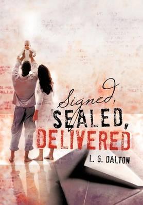 Signed, Sealed, Delivered (Hardback)